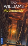 Autremonde tome 1 Tad Williams