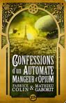 Confessions d un automate mangeur d opium Colin et Gaborit
