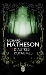 D autres royaumes Richard Matheson