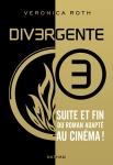 Divergente Veronica Roth tome 3