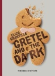 Gretel and the dark Eliza Granville