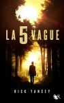 La 5e vague Rick Yancey