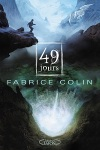 La derniere guerre Fabrice Colin tome 1 49 jours