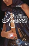 La fille de braises et de ronces Rae Carson La trilogie de braises et de ronces tome 1