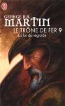 La loi du regicide Le trone de fer tome 9 G R R Martin