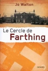 Le Cercle de Farthing Jo Walton Subtil Changement tome 1