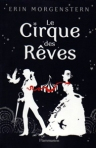 Le cirque des reves Erin Morgenstern