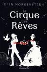Le cirque des reves Erin Morgenstern