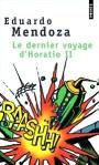 Le dernier voyage d Horatio II Eduardo Mendoza