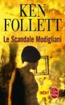 Couverture Le scandale Modigliani de Ken Follett