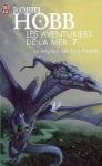Le seigneur des trois regnes Robin Hobb Les aventuriers de la mer tome 7