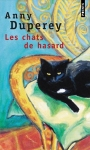 Les chats du hasard Anny Duperey