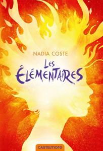 Couverture de Les élémentaires de Nadia Coste