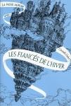 Les fiances de l hiver Christelle Dabos La passe miroir tome 1