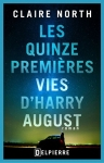Les quinze premieres vies d Harry August Claire North