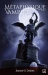 Metaphysique du vampire Jeanne-A Debats