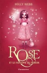 Rose et le fantome du miroir Holly Webb