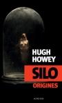 Silo Origines tome 2 Hugh Howey