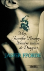 Moi Jennifer Strange derniere tueuse de dragons