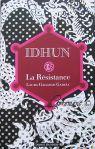 La resistance Idhun 09