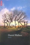 big fish Daniel Wallace