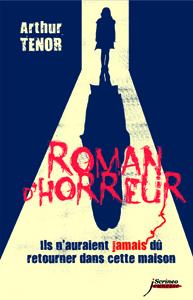 """Résultat de recherche d'images pour """"roman d'horreur d'arthur tenor"""""""