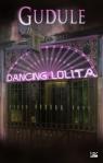 Dancing Lolita Gudule