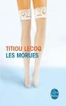 Les morues Titiou Lecoq