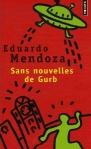 Sans nouvelles de Gurb Eduardo Mendoza