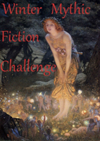 Winter mythic fiction challenge