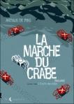 L empire des crabes Arthur De Pins La marche du crabe tome 2