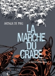 La revolution des crabes Arthur De Pins La marche du crabe tome 3