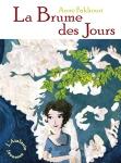 La brume des jours Anne Fakhouri Clairvoyage tome 2