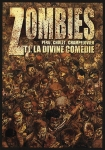 La divine comedie Peru Cholet Champelovier Zombies tome 1