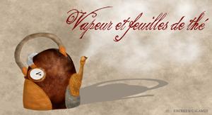 challenge steampunk automnal vapeur et feuilles de the
