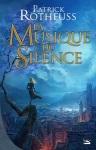 La Musique du Silence Patrick Rothfuss
