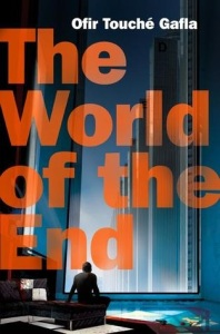 Le monde de la fin Gafla The world of the end