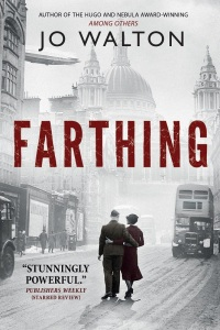 Farthing Jo Walton