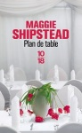 Plan de table de Maggie Shipstead