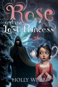 Rose and the lost princess couverture