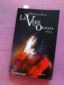 Aylus Estelle Faye tome 3 La voie des oracles