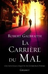 la-carriere-du-mal-robert-galbraith
